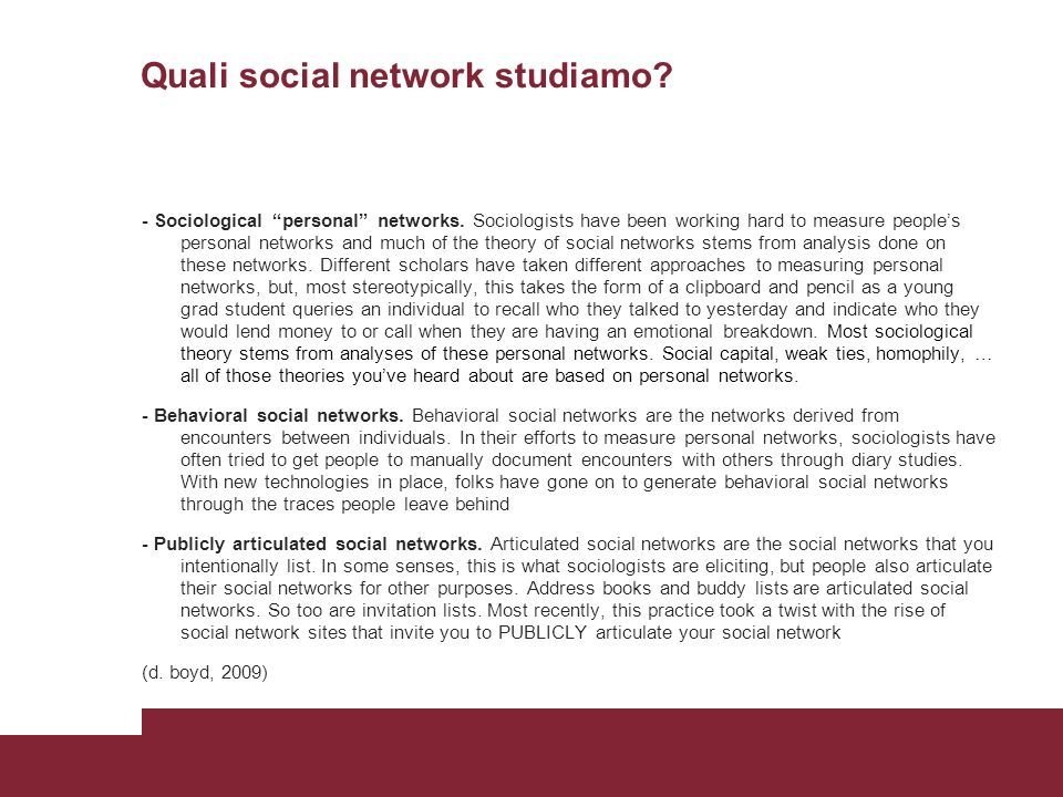 Pagina 57 Quali social network studiamo? - Sociological personal networks. Sociologists have been working hard to measure peoples personal networks an