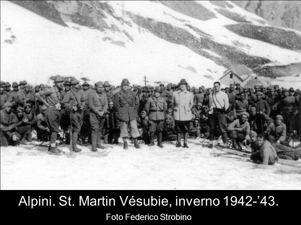 Alpini. St. Martin Vésubie, inverno 1942-43. Foto Federico Strobino