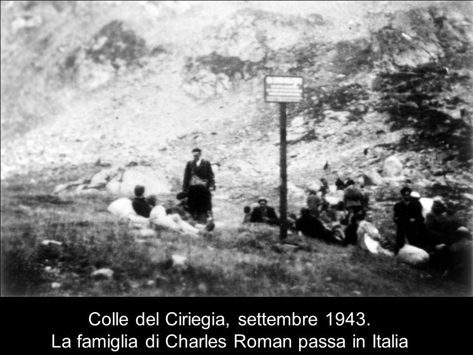 Colle del Ciriegia, settembre 1943. La famiglia di Charles Roman passa in Italia