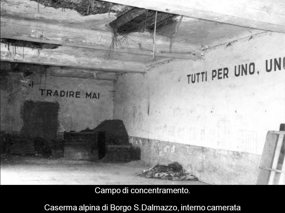 Campo di concentramento. Caserma alpina di Borgo S.Dalmazzo, interno camerata