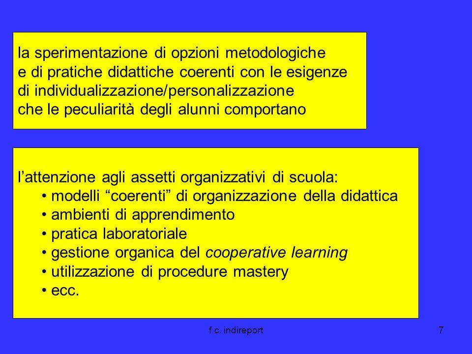 f.c. indireport7 la sperimentazione di opzioni metodologiche e di pratiche didattiche coerenti con le esigenze di individualizzazione/personalizzazion