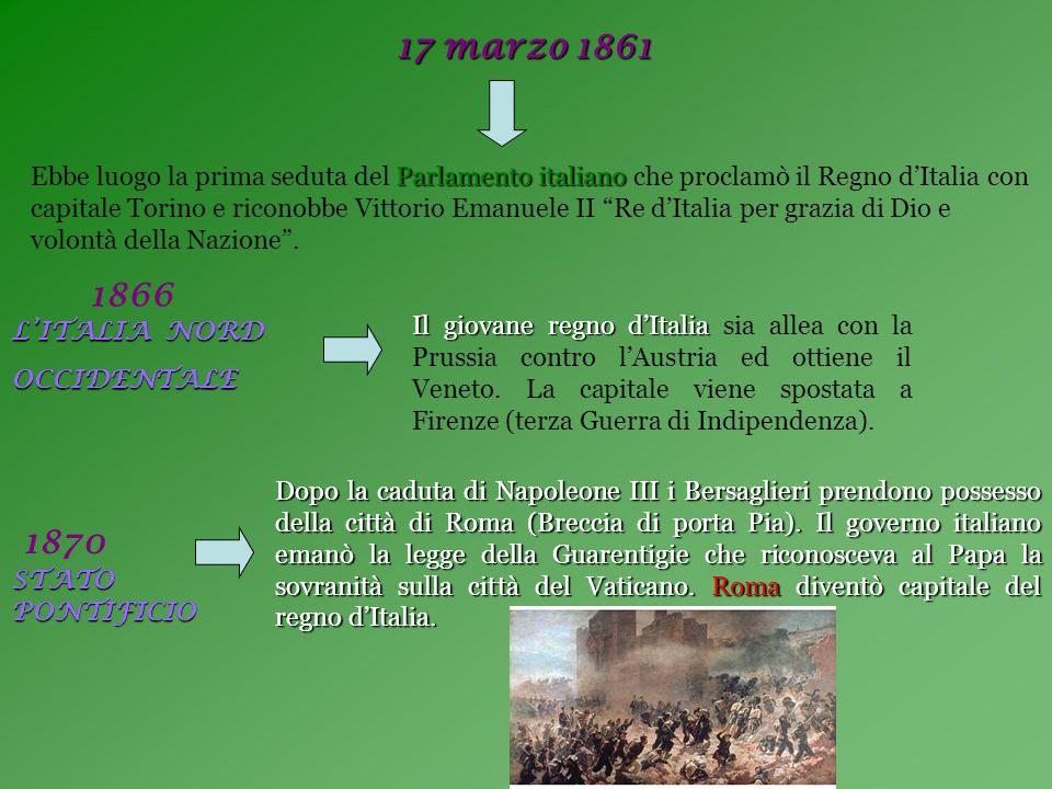 17 marzo 1861 Parlamento italiano Ebbe luogo la prima seduta del Parlamento italiano che proclamò il Regno dItalia con capitale Torino e riconobbe Vit