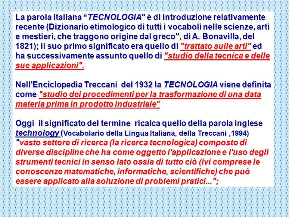 La parola italiana TECNOLOGIA