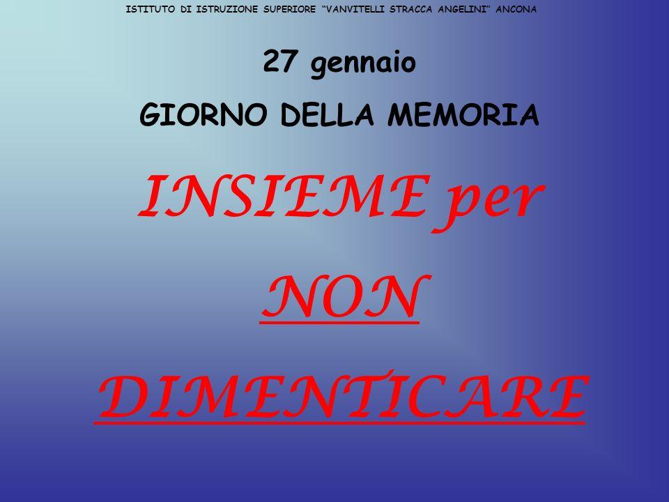 ISTITUTO DI ISTRUZIONE SUPERIORE VANVITELLI STRACCA ANGELINI ANCONA LE LEGGI RAZZIALI IN ITALIA Dai provvedimenti per la difesa della razza italiana, 17 novembre 1938 art.
