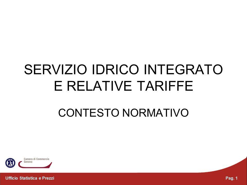 SERVIZIO IDRICO INTEGRATO E RELATIVE TARIFFE CONTESTO NORMATIVO Pag. 1Ufficio Statistica e Prezzi