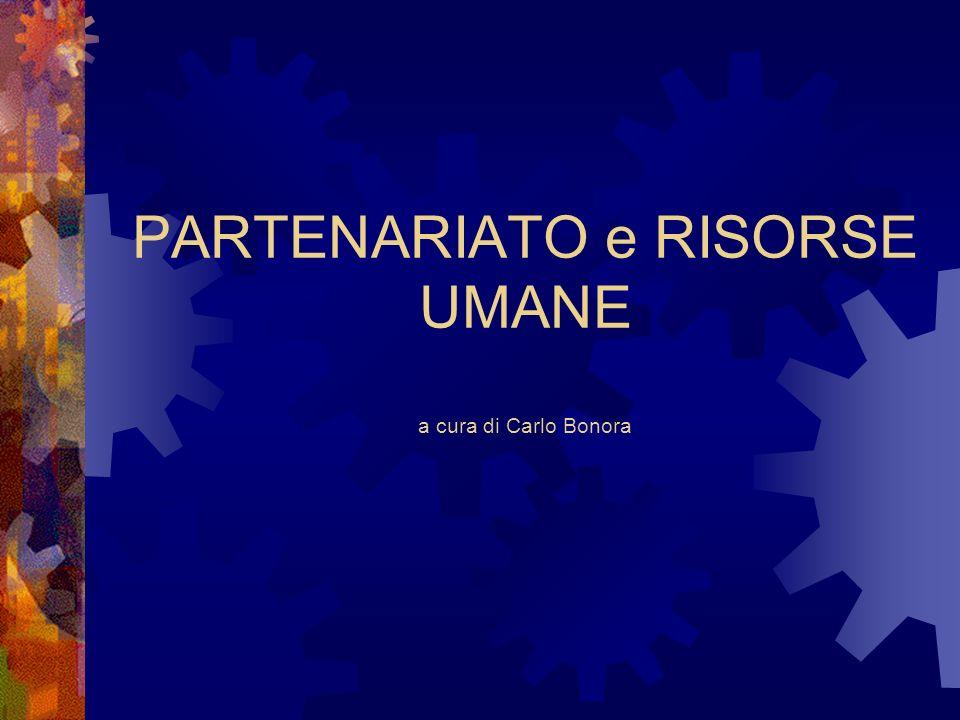 PARTENARIATO e RISORSE UMANE a cura di Carlo Bonora