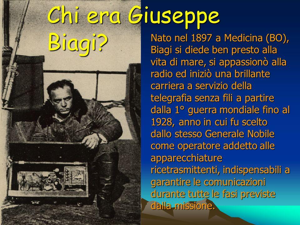 Chi era Giuseppe Biagi? Nato nel 1897 a Medicina (BO), Biagi si diede ben presto alla vita di mare, si appassionò alla radio ed iniziò una brillante c