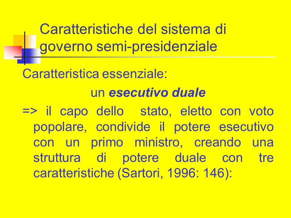 Cenni bibliografici Duverger, Maurice (1980), A new Political System Model: Semi-Presidential Government, European Journal of Political Research, 8: 165-187.