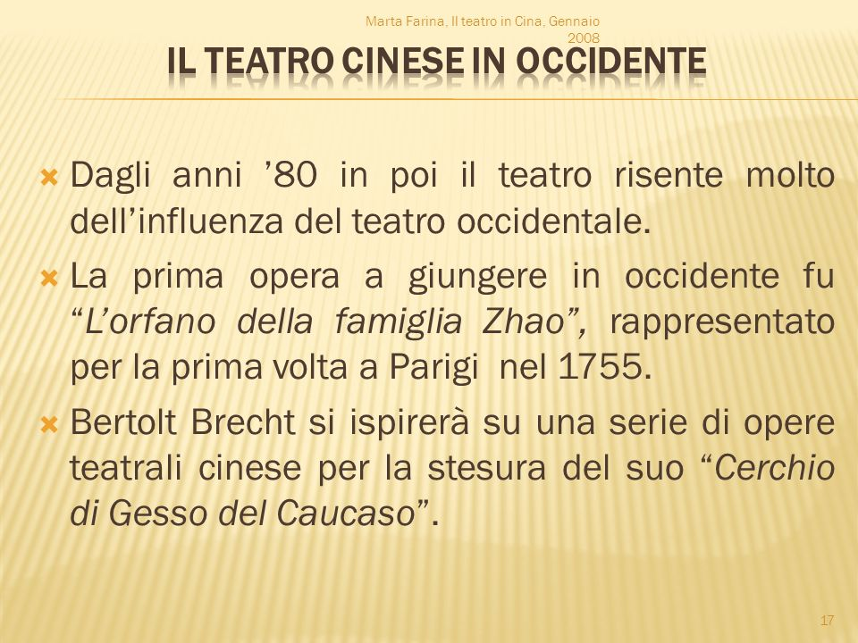 Dagli anni 80 in poi il teatro risente molto dellinfluenza del teatro occidentale. La prima opera a giungere in occidente fuLorfano della famiglia Zha