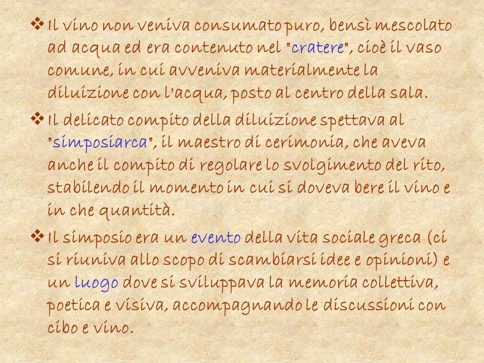 Il vino e la poesia Il popolo greco era dotato più degli altri di immaginazione.