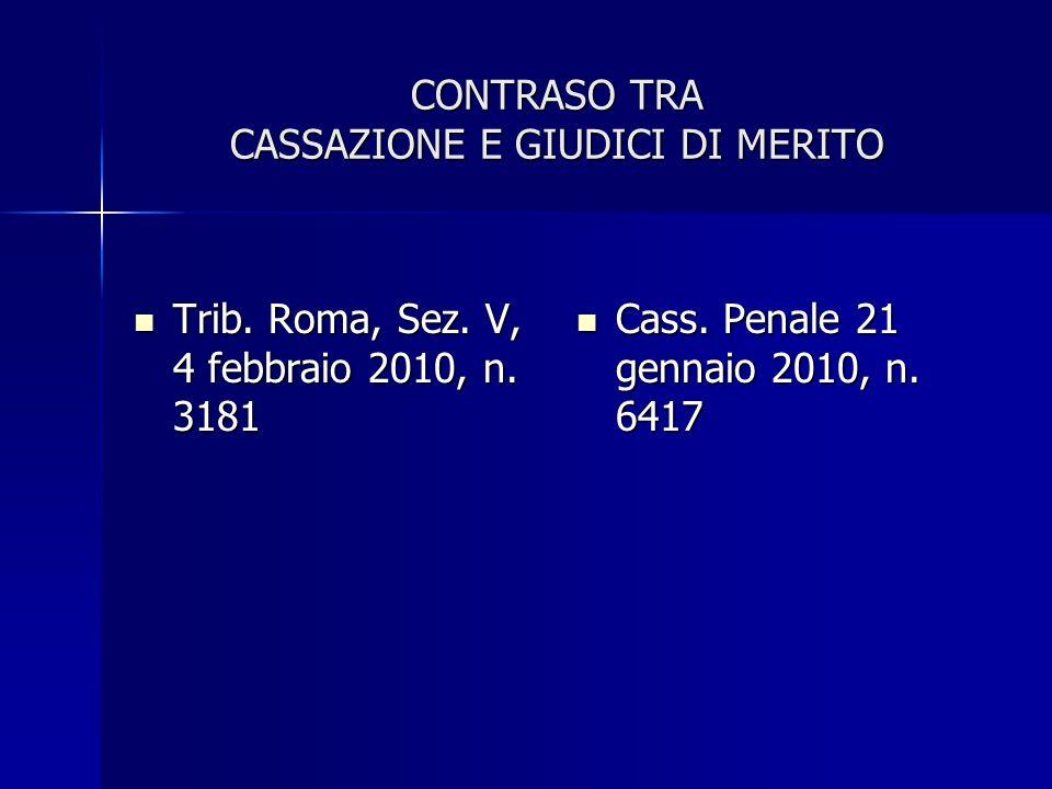 CONTRASO TRA CASSAZIONE E GIUDICI DI MERITO Trib.Roma, Sez.
