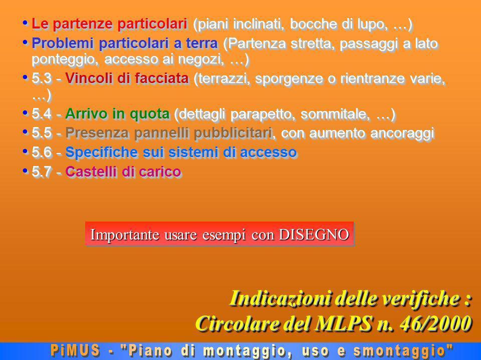 Indicazioni delle verifiche : Circolare del MLPS n.