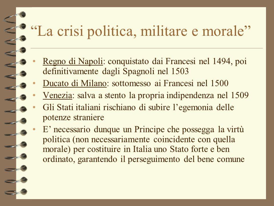 Regno di Napoli: conquistato dai Francesi nel 1494, poi definitivamente dagli Spagnoli nel 1503 Ducato di Milano: sottomesso ai Francesi nel 1500 Vene