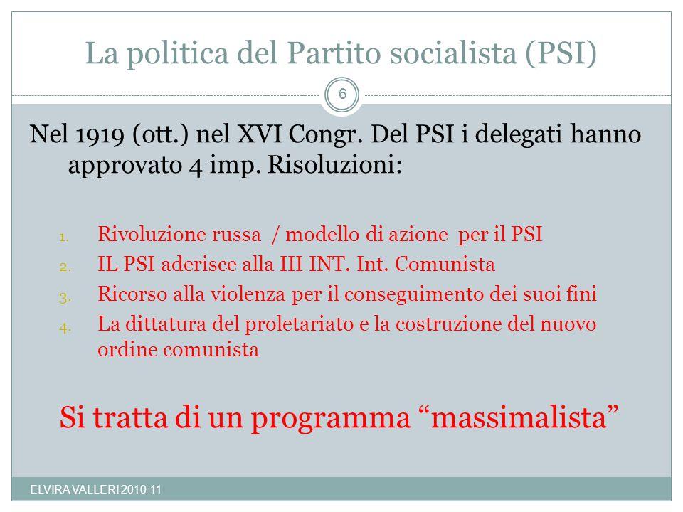 Nel 1919 (ott.) nel XVI Congr. Del PSI i delegati hanno approvato 4 imp. Risoluzioni: 1. Rivoluzione russa / modello di azione per il PSI 2. IL PSI ad