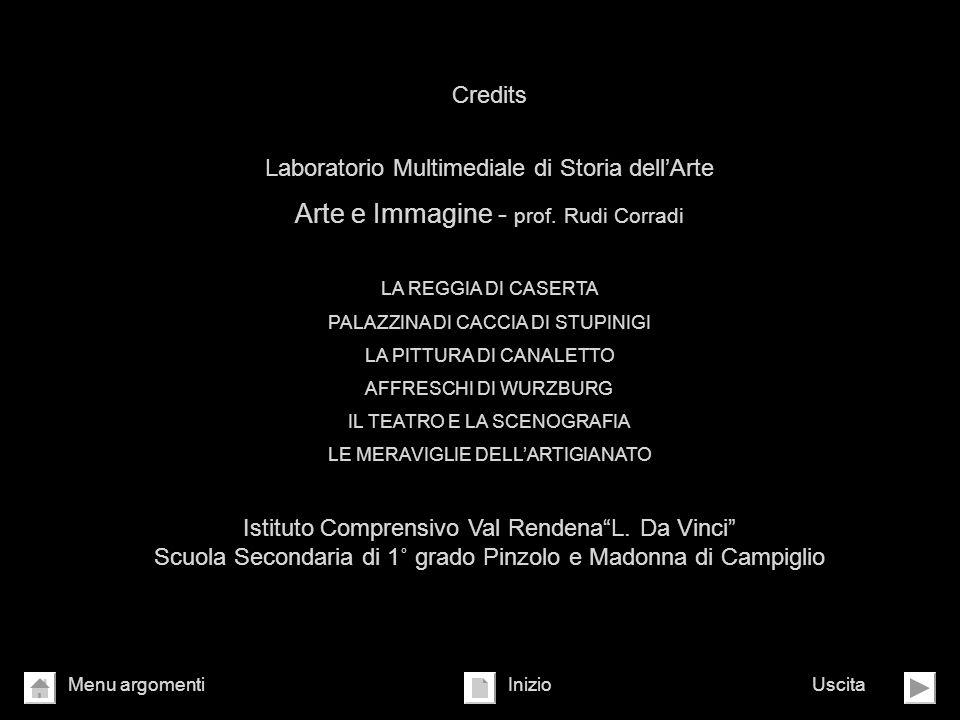 Credits Laboratorio Multimediale di Storia dellArte Arte e Immagine - prof. Rudi Corradi LA REGGIA DI CASERTA PALAZZINA DI CACCIA DI STUPINIGI LA PITT