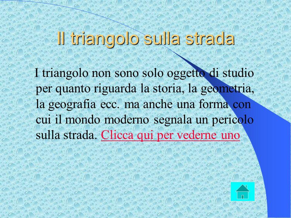 Il triangolo nello sport Lo sport in cui si presenta il triangolo è la vela. Essa può essere di cotone, di tela o lana, di tessuto sintetico o misto,