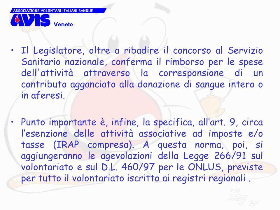 Il Legislatore, oltre a ribadire il concorso al Servizio Sanitario nazionale, conferma il rimborso per le spese dell'attività attraverso la correspons