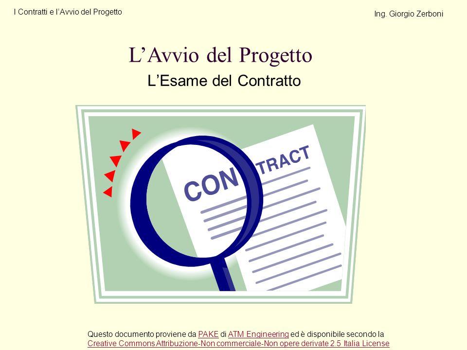 LEsame del Contratto LAvvio del Progetto Questo documento proviene da PAKE di ATM Engineering ed è disponibile secondo laPAKEATM Engineering Creative