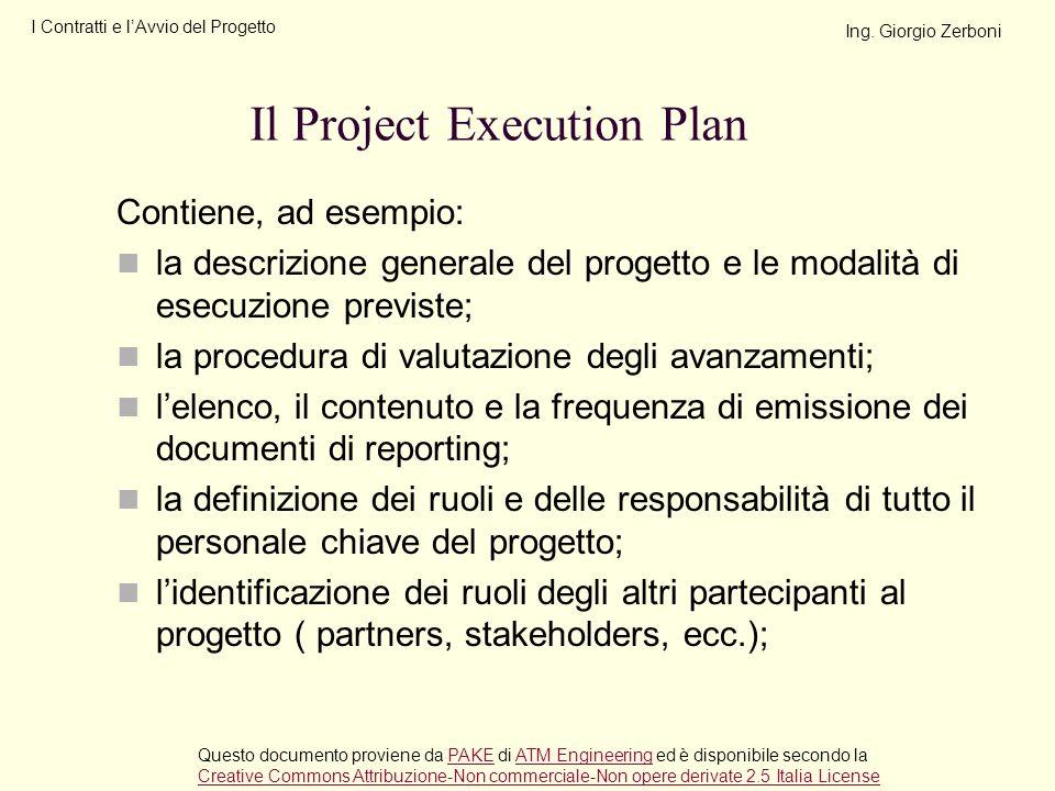 Contiene, ad esempio: la descrizione generale del progetto e le modalità di esecuzione previste; la procedura di valutazione degli avanzamenti; lelenc