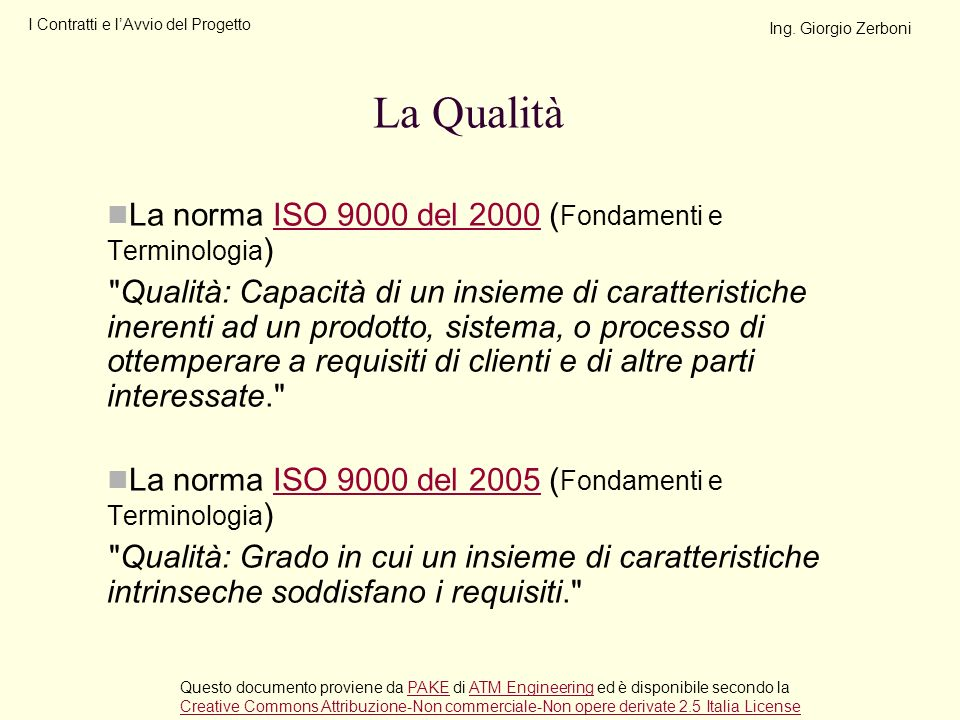 La norma ISO 9000 del 2000 ( Fondamenti e Terminologia )ISO 9000 del 2000