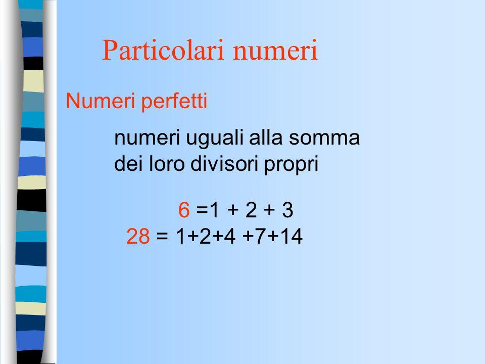 CURIOSITA Pitagora e la numerologia Tutto è numero Qualit à non matematiche ai numeri: - 1 è il fondamento di tutte le cose - Numeri dispari = numeri