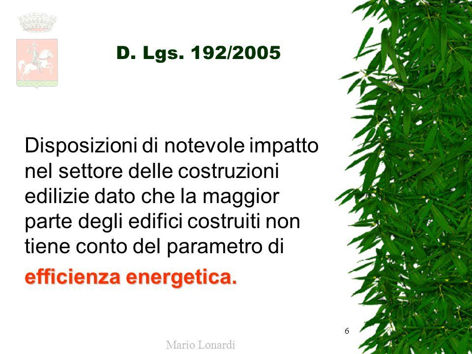 7 efficienza energetica 45% di emissioni di CO2 in Italia proviene dagli edifici civili (ENEA).