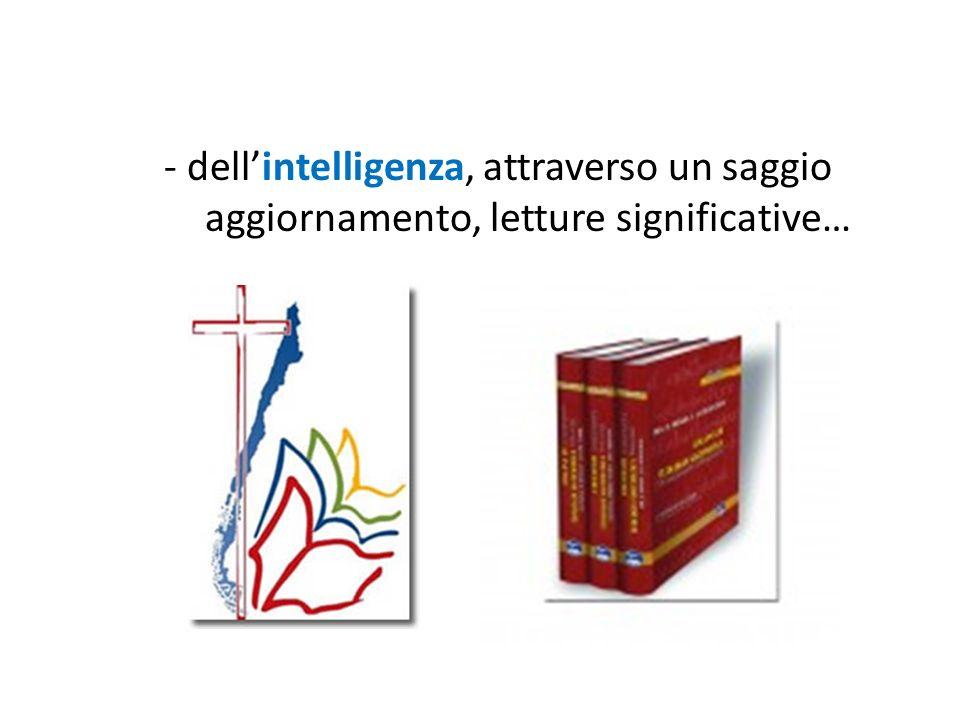 - dellintelligenza, attraverso un saggio aggiornamento, letture significative…