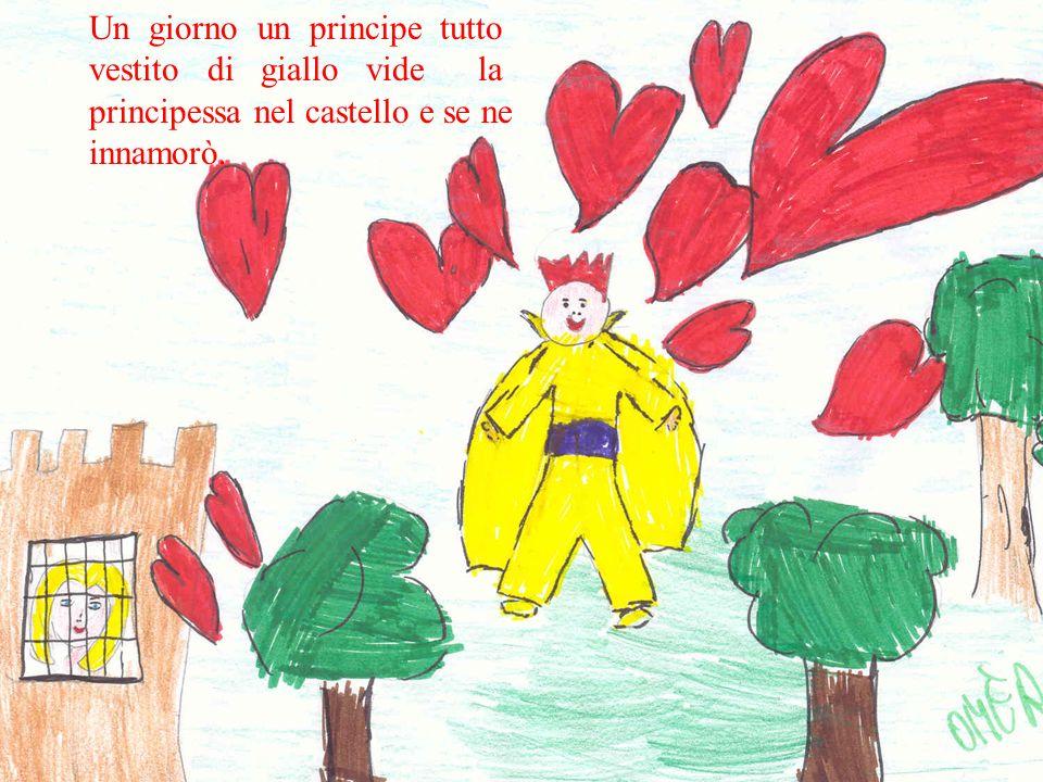 Un giorno un principe tutto vestito di giallo vide la principessa nel castello e se ne innamorò.