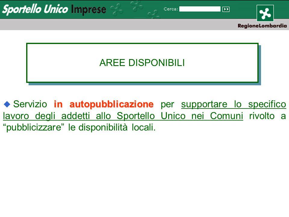 in autopubblicazione u Servizio in autopubblicazione per supportare lo specifico lavoro degli addetti allo Sportello Unico nei Comuni rivolto a pubblicizzare le disponibilità locali.