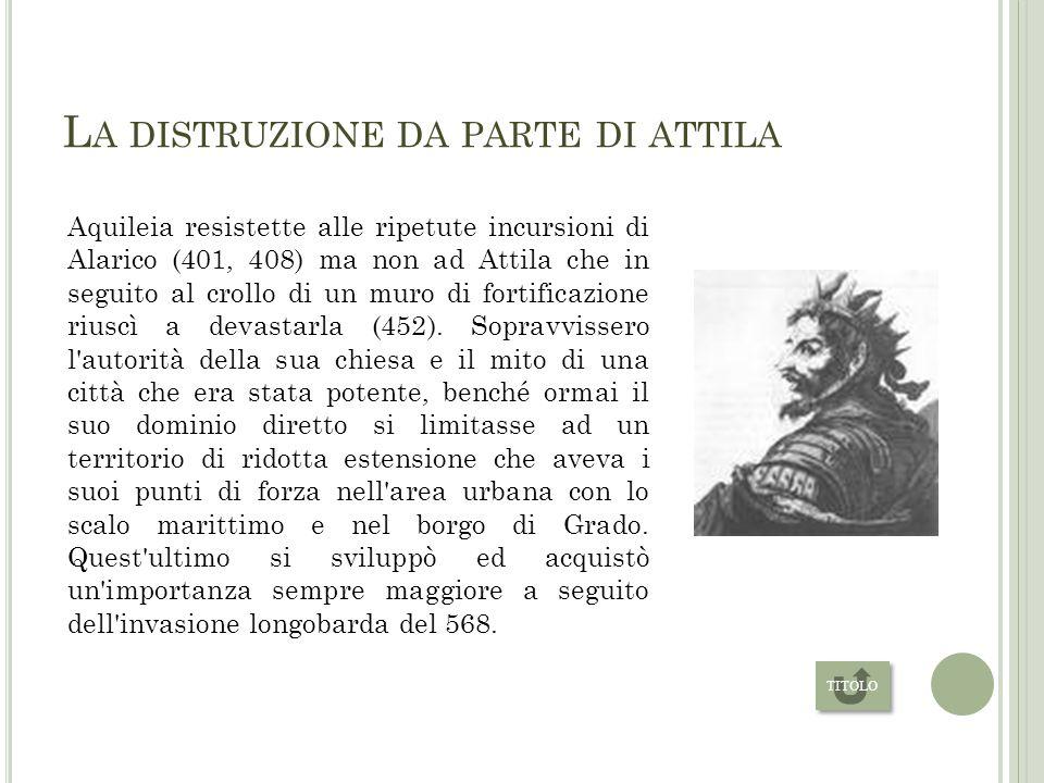 M ETROPOLI DEL MONDO ANTICO Nel 300 l'Imperatore Massimiano si stabilì nei palazzi imperiali di Mediolanum e Aquileia dove fece erigere costruzioni di