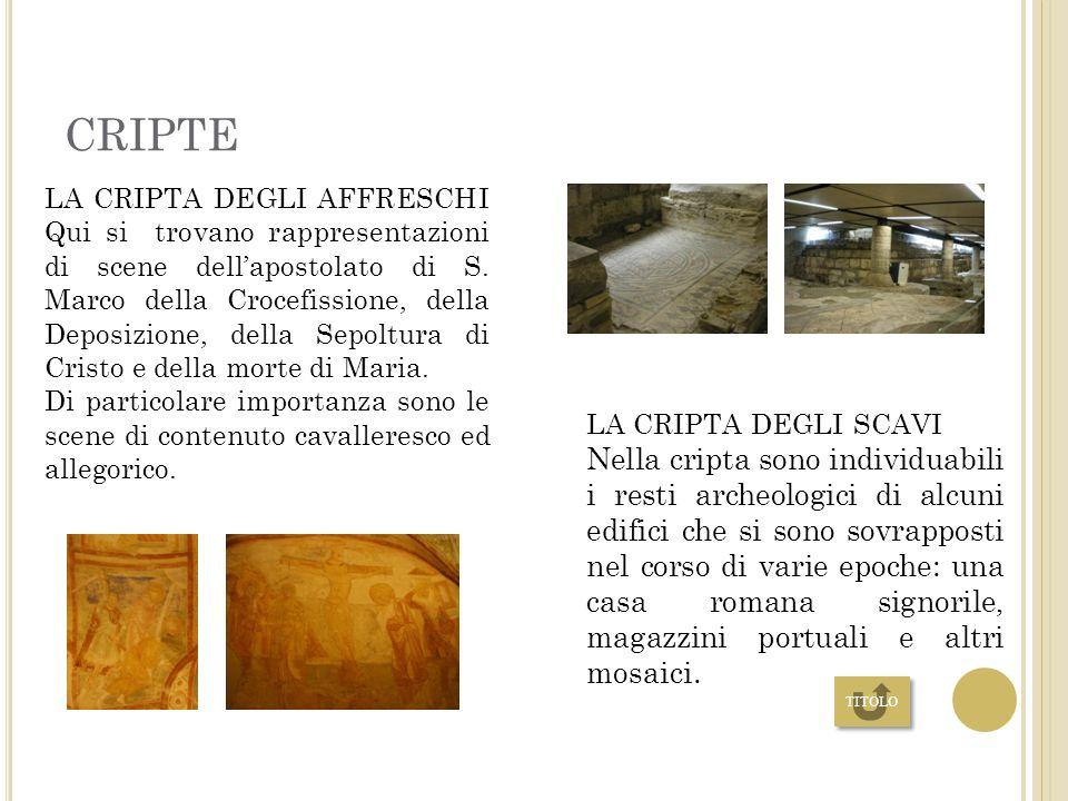 M OSAICO Tra le antiche mura, si è conservato uno straordinario pavimento a mosaico di inizio del IV secolo, con scene dell'antico testamento, che è p