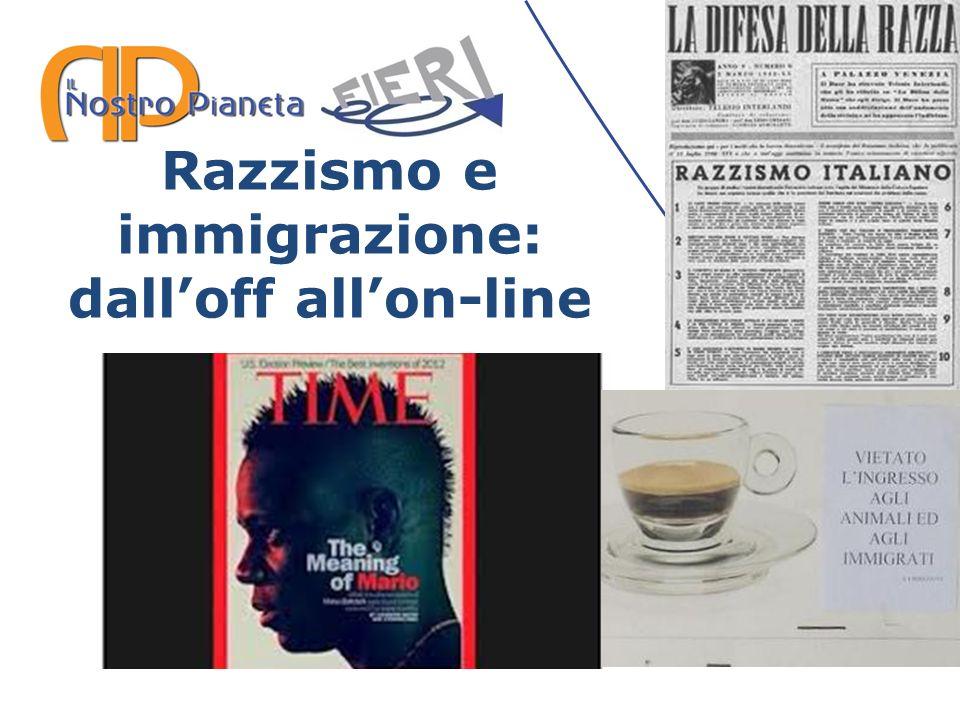 Razzismo e immigrazione: dalloff allon-line