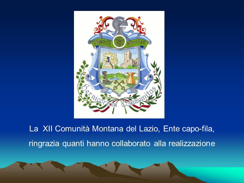 La XII Comunità Montana del Lazio, Ente capo-fila, ringrazia quanti hanno collaborato alla realizzazione