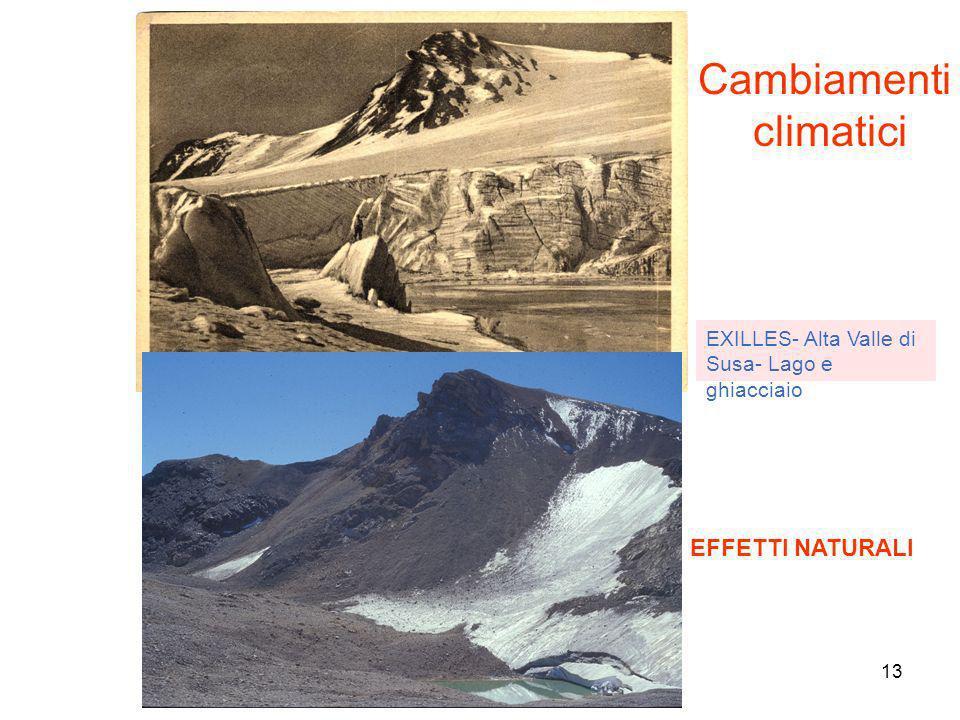 13 Cambiamenti climatici EFFETTI NATURALI EXILLES- Alta Valle di Susa- Lago e ghiacciaio