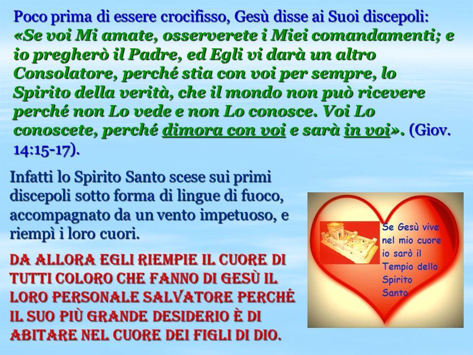 Poco prima di essere crocifisso, Gesù disse ai Suoi discepoli: «Se voi Mi amate, osserverete i Miei comandamenti; e io pregherò il Padre, ed Egli vi d