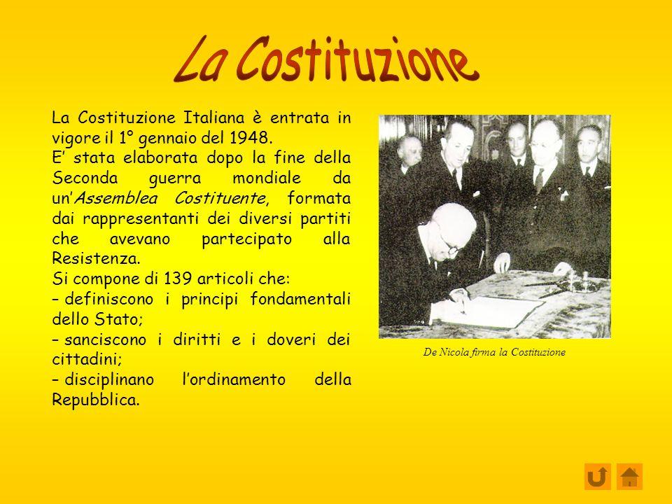La Costituzione Italiana è entrata in vigore il 1° gennaio del 1948.