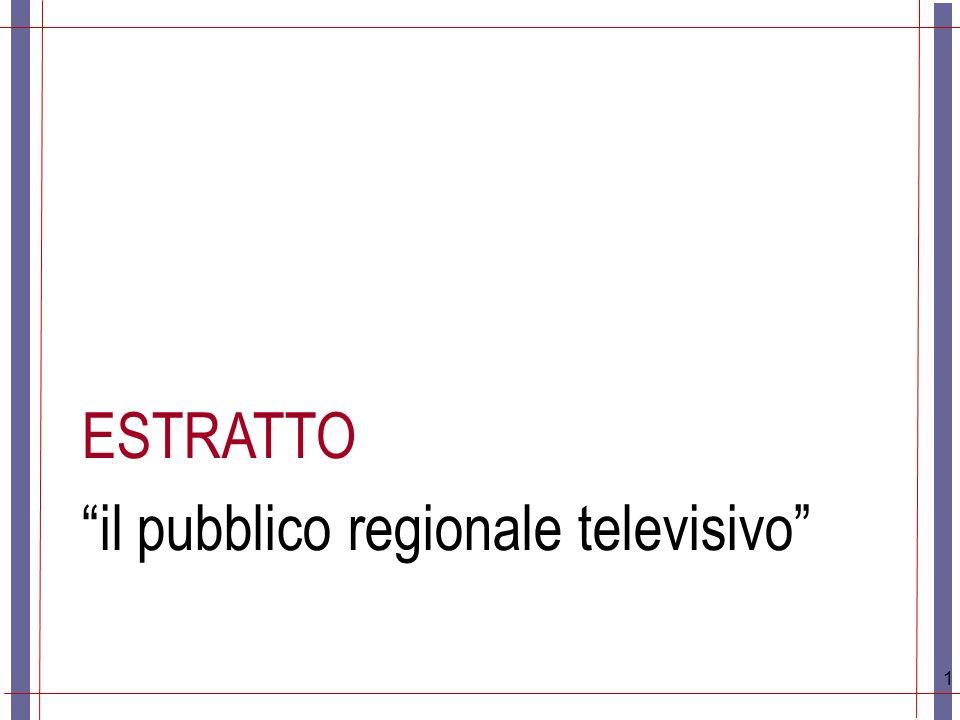 1 ESTRATTO il pubblico regionale televisivo