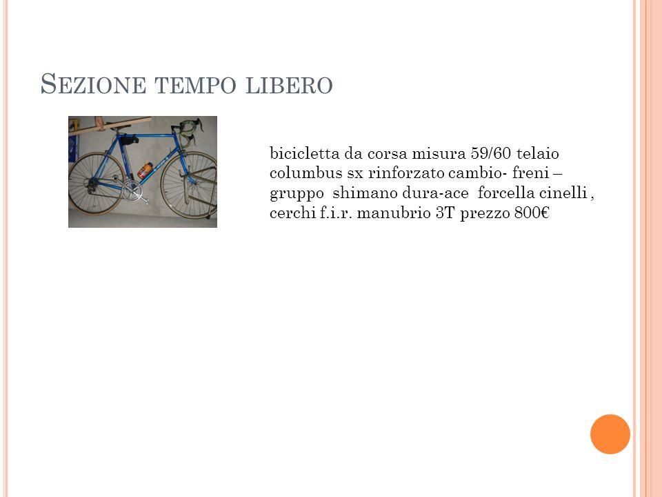 S EZIONE TEMPO LIBERO bicicletta da corsa misura 59/60 telaio columbus sx rinforzato cambio- freni – gruppo shimano dura-ace forcella cinelli, cerchi f.i.r.