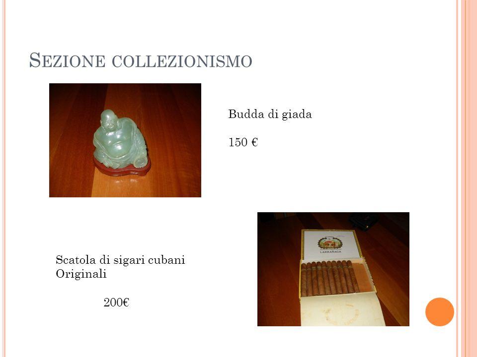 S EZIONE COLLEZIONISMO Budda di giada 150 Scatola di sigari cubani Originali 200