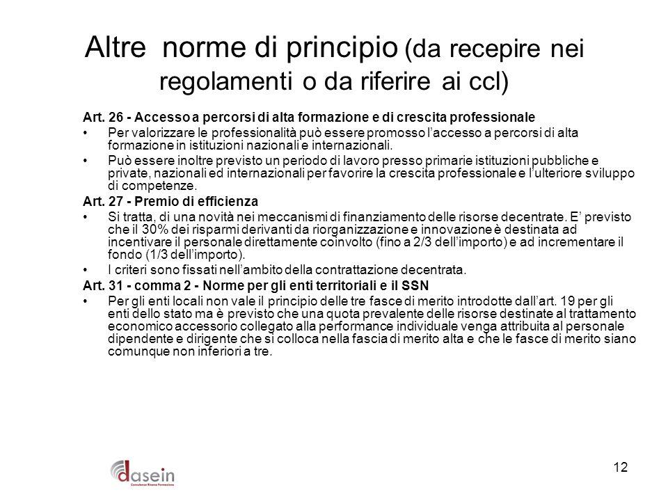12 Altre norme di principio (da recepire nei regolamenti o da riferire ai ccl) Art. 26 - Accesso a percorsi di alta formazione e di crescita professio