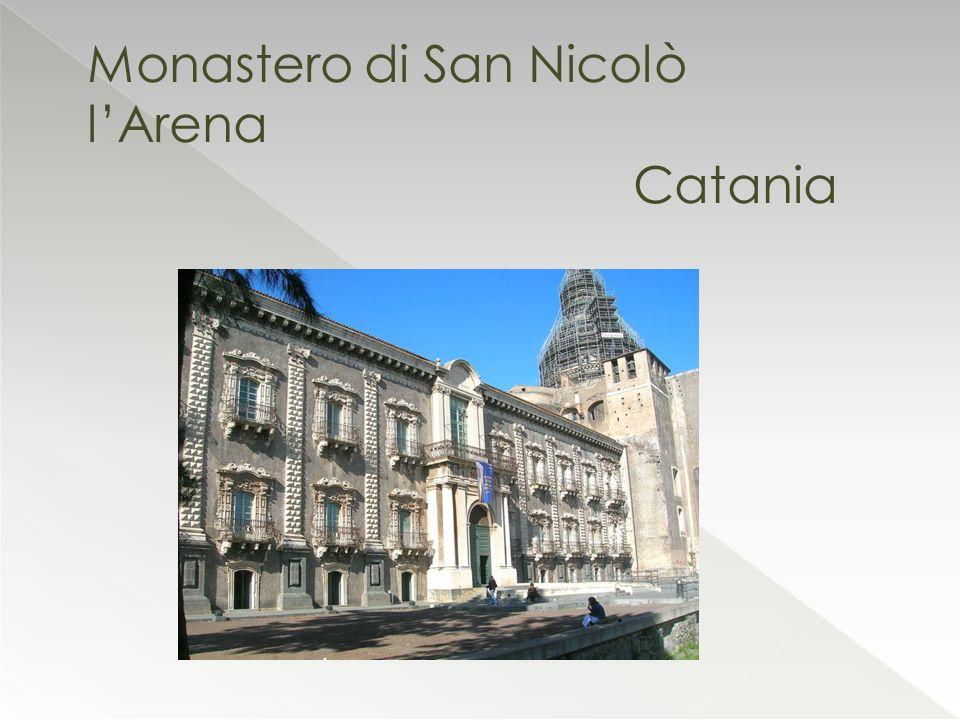 Monastero di San Nicolò lArena Catania