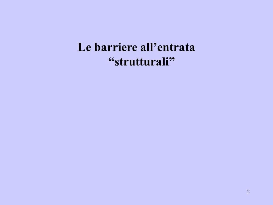 2 Le barriere allentrata strutturali