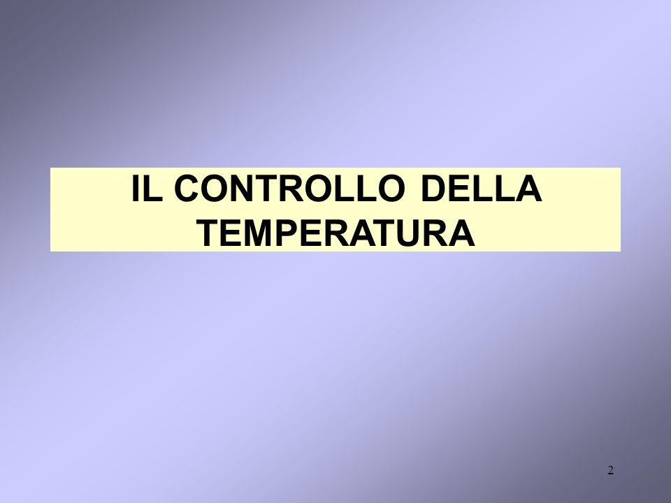 2 IL CONTROLLO DELLA TEMPERATURA