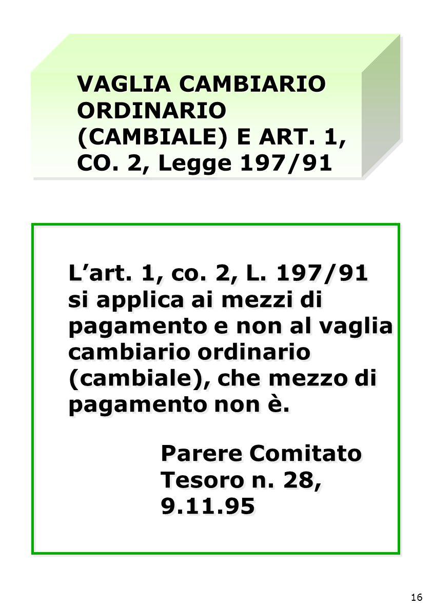 VAGLIA CAMBIARIO ORDINARIO (CAMBIALE) E ART. 1, CO.