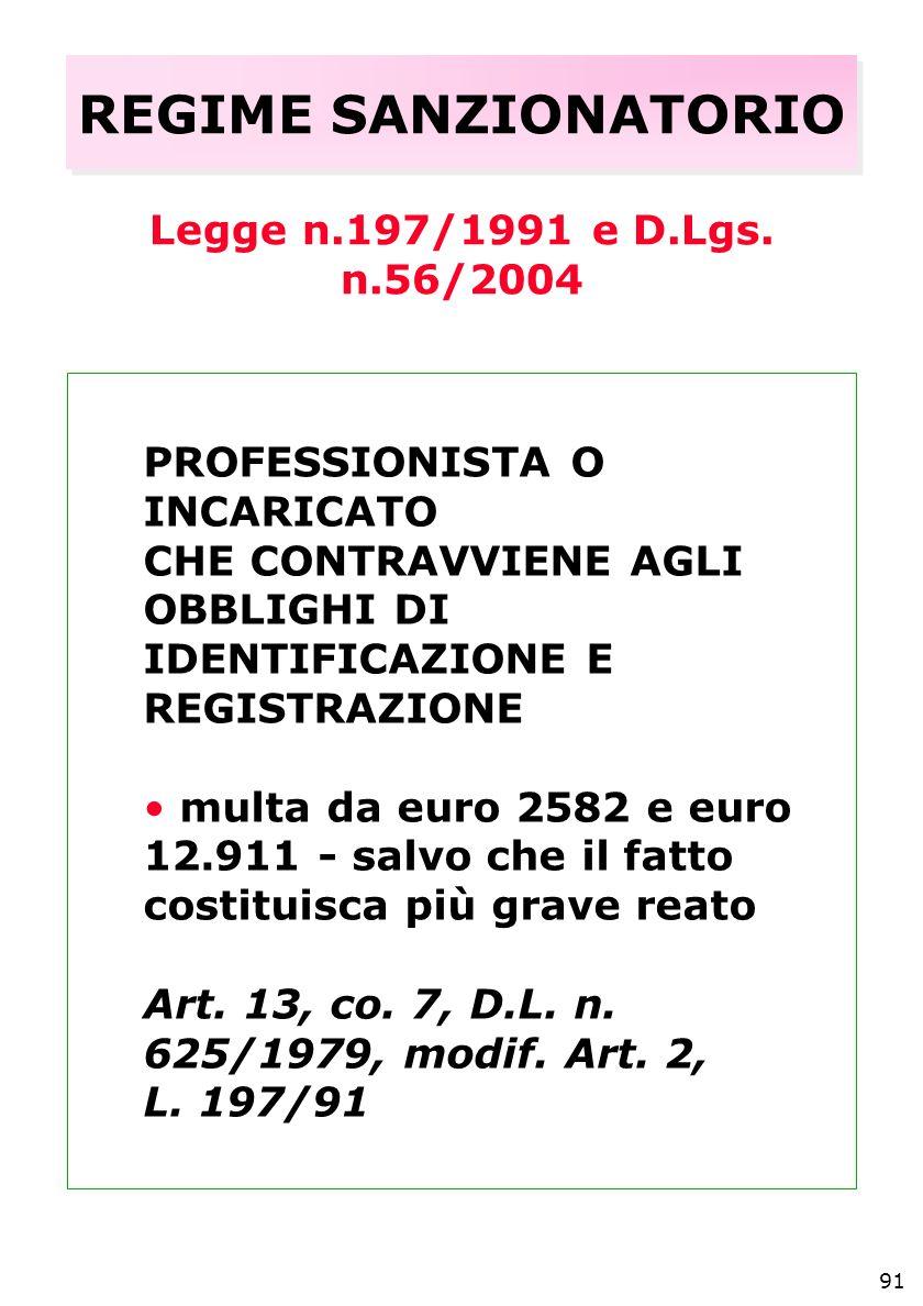 91 REGIME SANZIONATORIO Legge n.197/1991 e D.Lgs.