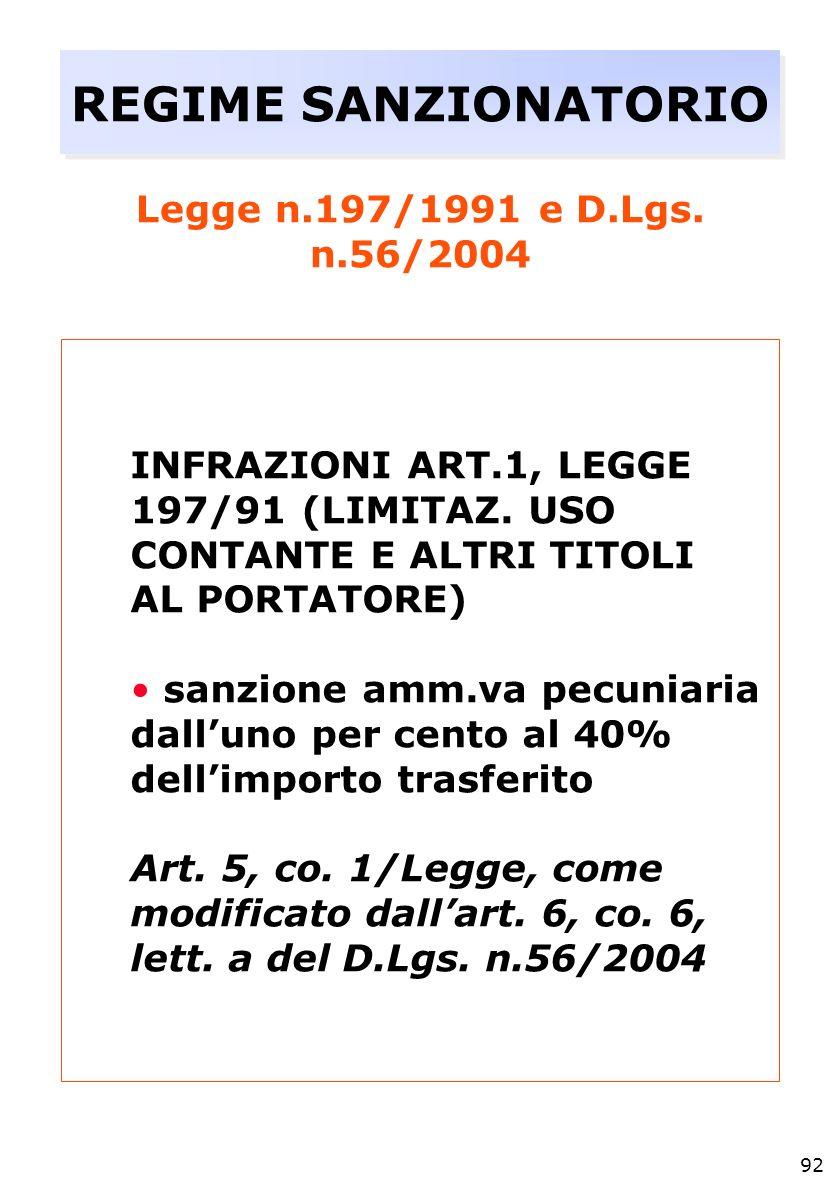92 REGIME SANZIONATORIO Legge n.197/1991 e D.Lgs.