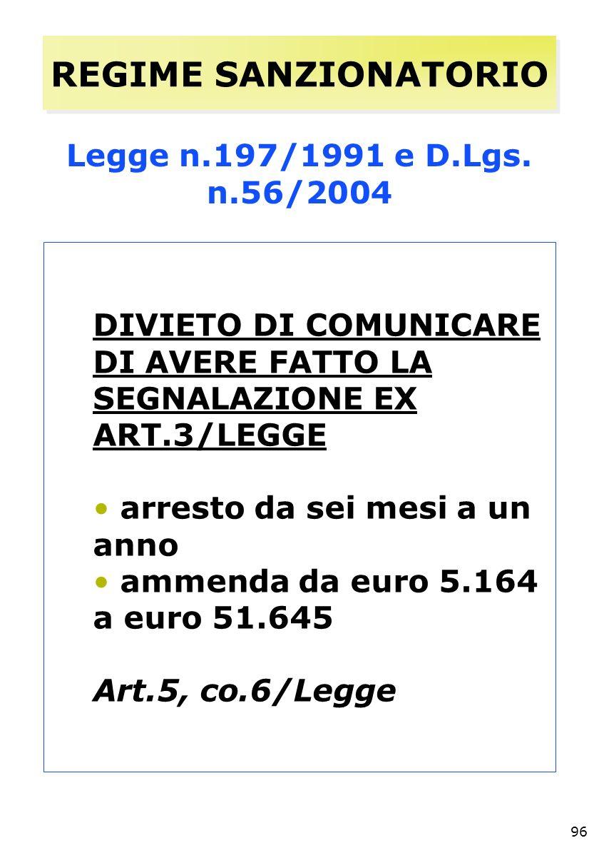 96 REGIME SANZIONATORIO Legge n.197/1991 e D.Lgs.