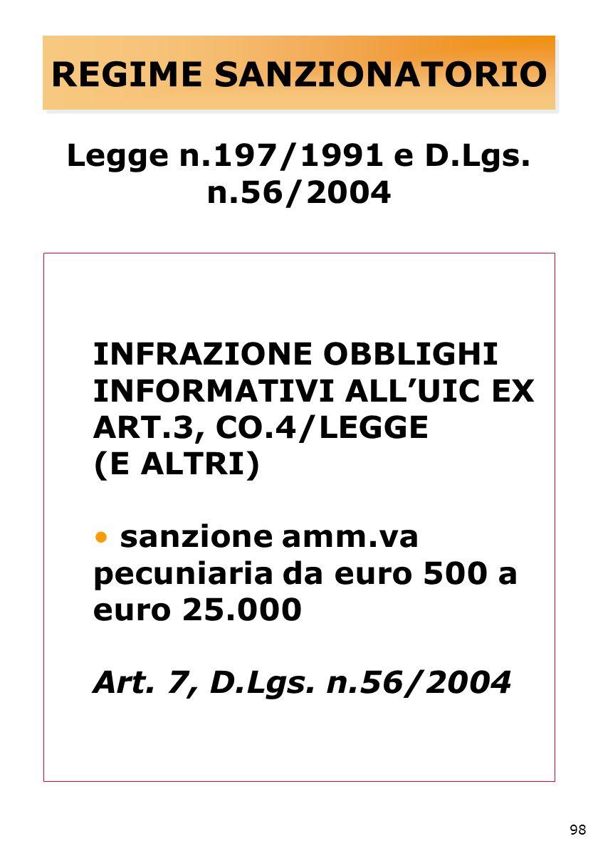 98 REGIME SANZIONATORIO Legge n.197/1991 e D.Lgs.