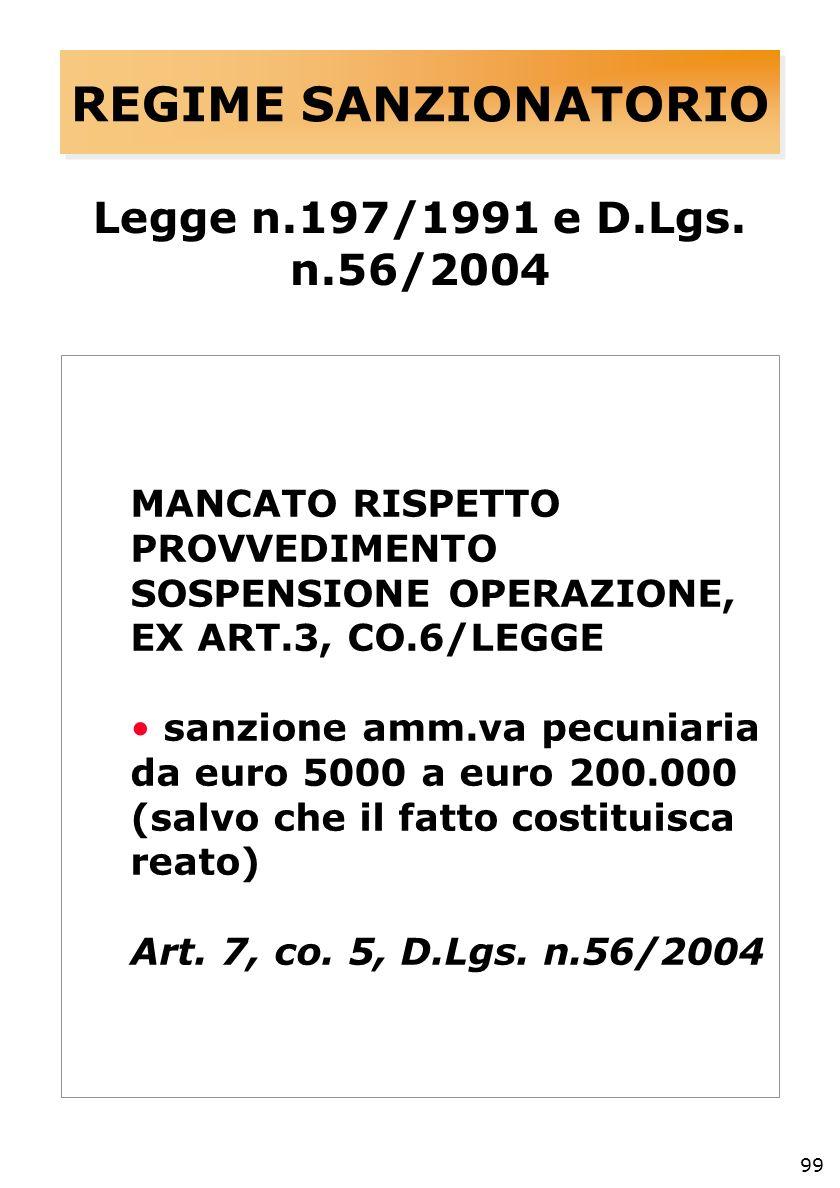 99 REGIME SANZIONATORIO Legge n.197/1991 e D.Lgs.