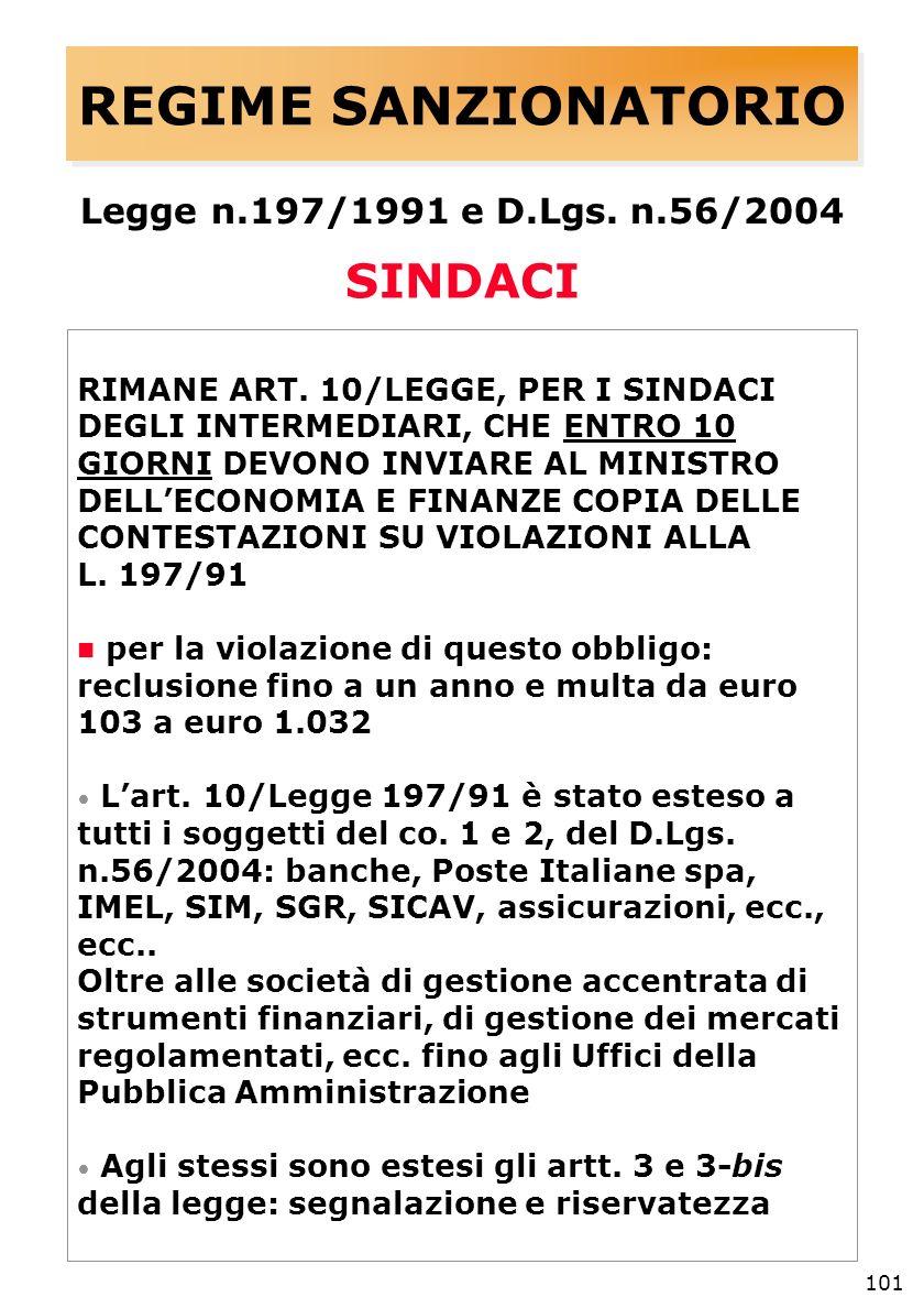 101 REGIME SANZIONATORIO Legge n.197/1991 e D.Lgs.